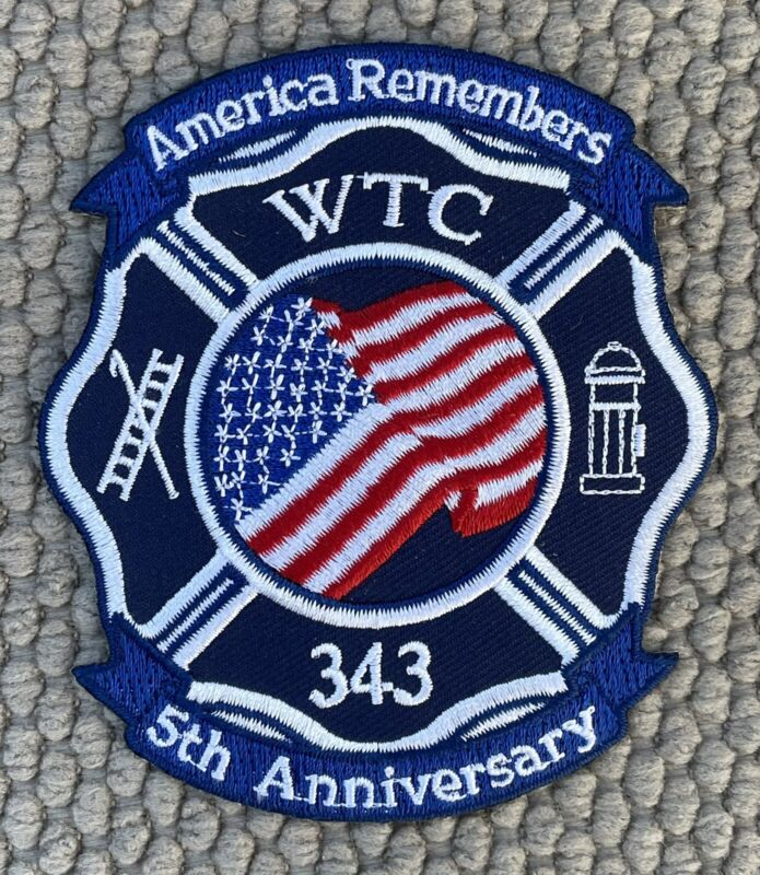 WTC 5th Anniversary America Remembers 343 Patch 4""