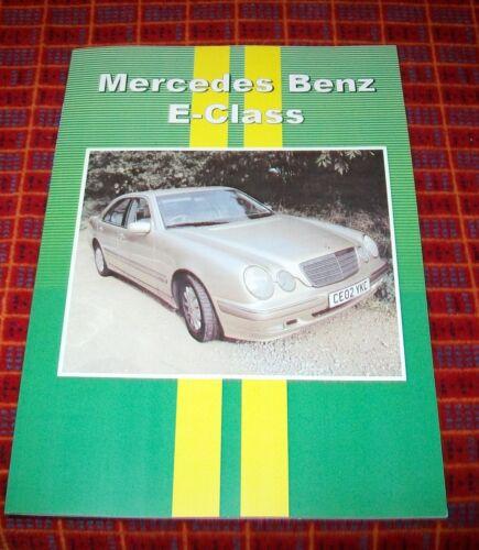 MERCEDES-BENZ+E+CLASS++ROAD+TEST+REPRINT+BOOK+CP+PRESS+1995-2002+E55+E320+E200