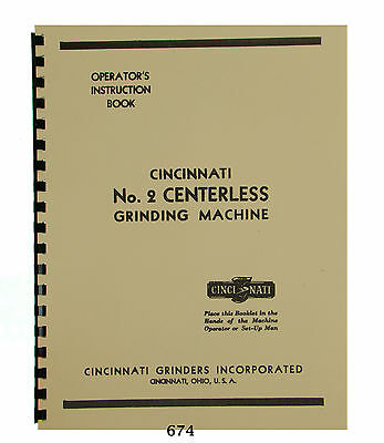 Cincinnati No. 2 Centerless Grinder Operators Service Manuals 674 370