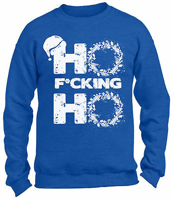 Bad Christmas Sweaters (Unisex Ho F*cking Ho Bad Santa Sweatshirt Ugly Christmas Sweaters Santa)