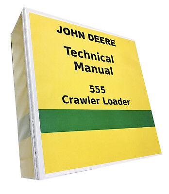 John Deere 555 Crawler Loader Technical Service Shop Repair Manual 687 Pages
