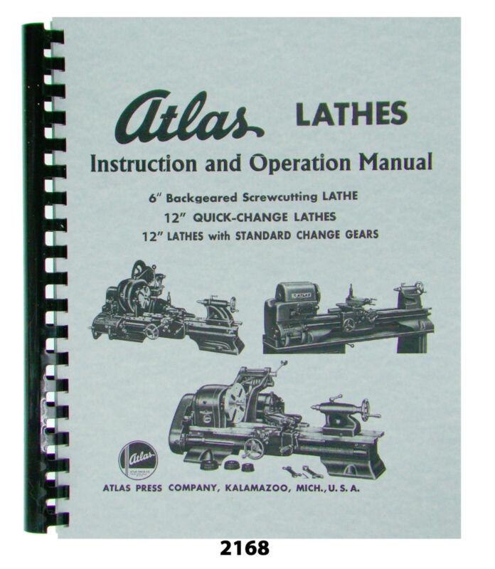 """Atlas Metal Lathe Operators Manual for All 6"""" & 12"""" Models #2168"""