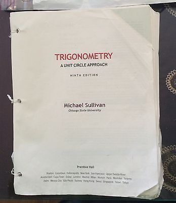 Trigonometry A Unit Circle Approach 9Th Edition Michael Sullivan Loose Leaf 2012