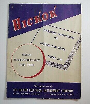 Original Hickok Model 539 Transconductance Tube Tester - Operating Manual
