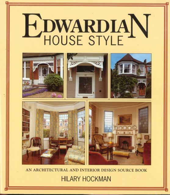 Edwardian House Style: An Architectural and Interior Design Source Bk H Hockman