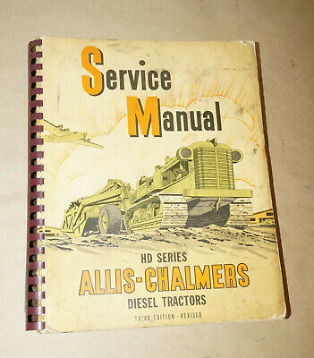 1944 Allis-chalmers Hd Series Diesel Tractors 3rd Edition Service Manual
