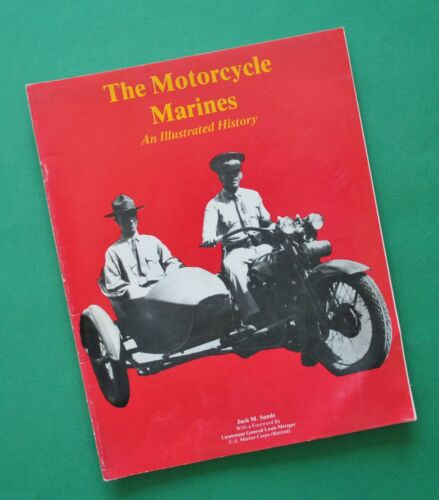 1912 - 50 The Motorcycle Marines Book Harley JD FD WL WLA XA Indian Scout Chief