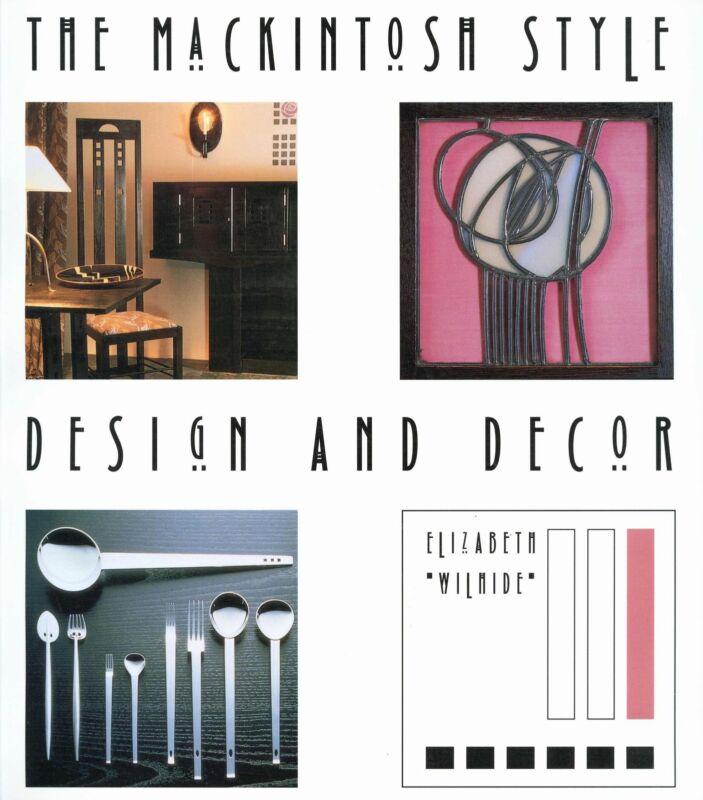 Mackintosh Style - Mission Arts & Crafts Furniture Decorative Arts / Scarce Book