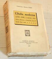 L'italia Moderna (1750-1928) Pietro Orsi Hoepli 1928 -  - ebay.it
