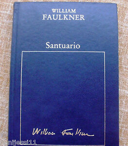 William-Faulkner-Santuario-Orbis-1982-Barcelona-Tapa-dura-En-buen-estado