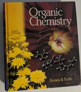 Organic Chemistry w Solution Manual (Brown, Foote)