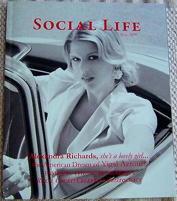 SOCIAL LIFE MAGAZINE, ALEXANDRA RICHARDS, MAY 2009. (4321).