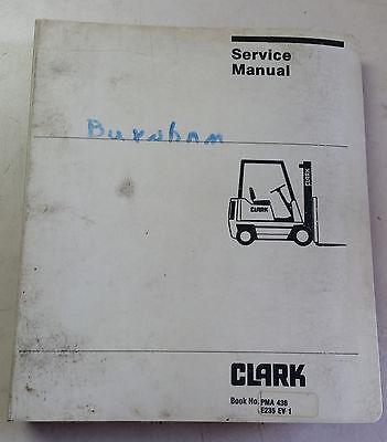 Clark Forklift E235 Ev-1 Service Manual