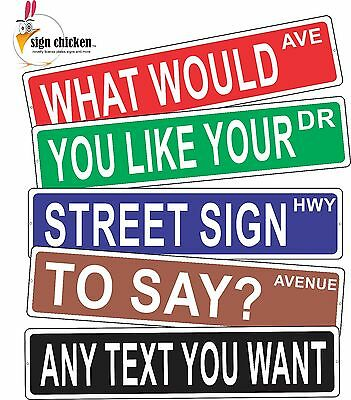 PERSONALIZED STREET SIGN - any text you want - ALUMINUM 4