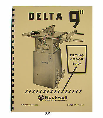 """Delta Rockwell 34-600 9"""" Table Saw Operator & Parts Manual Later Model #881"""