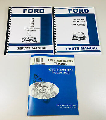 (FORD 100 120 LAWN GARDEN TRACTOR SERVICE OPERATORS PARTS MANUAL SHOP REPAIR SET)