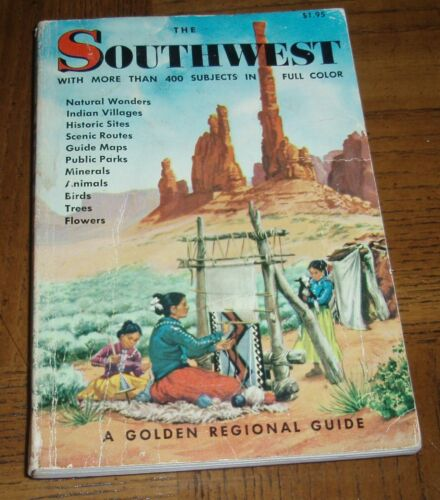 VINTAGE THE SOUTHWEST - 1955 GOLDEN PRESS REGIONAL GUIDE -MORE THAN 400 SUBJECTS