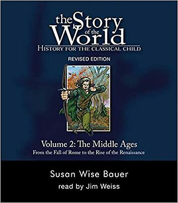 The Story of the World: History for the Classical Child, Volume 2 Audiobook: ...
