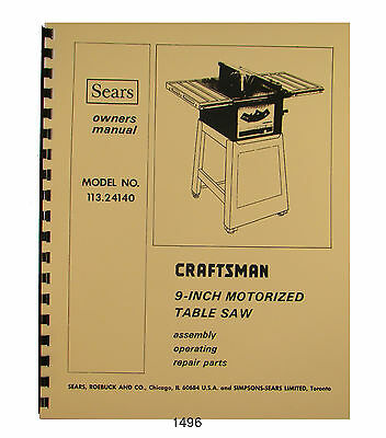 "Sears Craftsman 113.24140 9"" Table Saw Operator & Parts Manual #1496"