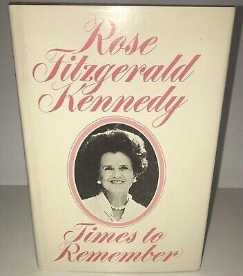 ROSE FITZGERALD KENNEDY: Times to Remember (Hardcover)  for sale  Knoxville