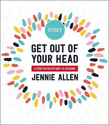 Get Out of Your Head Study Guide: A Study in Philippians - Jennie Allen
