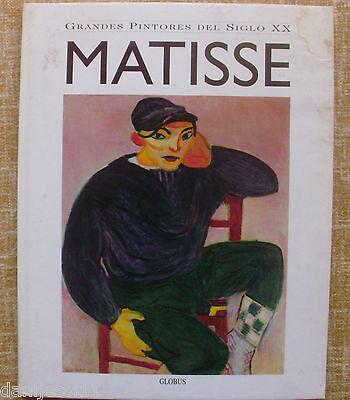 Grandes pintores del S. XX/ Matisse/ Globus Comunicación/ 1994/ Tomo 1