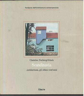SCHULZ-NORBERG CHRISTIAN SCANDINAVIA ELECTA 1990 ARCHITETTURA CONTEMPORANEA