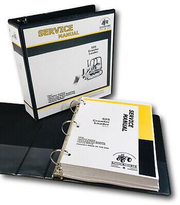 Service Manual For John Deere 555 Crawler Loader Technical Repair Shop Book