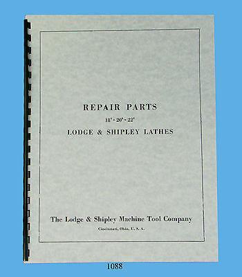 Lodge Shipley Lathe Models 18 20 22 Repair Parts Manual 1088