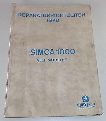 Reparaturrichtzeiten Chrysler  Simca 1000 all Models Stand 1978