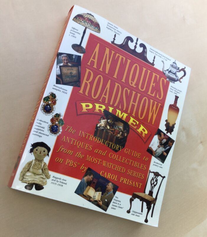 Antiques Roadshow Primer Guide to Antiques and Collectibles PBS Carol Pristant