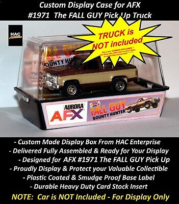 Custom Display Case AURORA AFX #1971 The FALL GUY Pick Up Truck  (100+ -