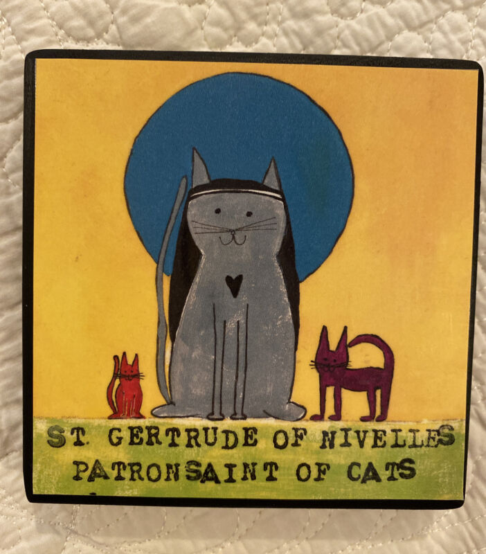 "SAINT GERTRUDE OF NIVELLES PATRON Saint Of Cats HANDCRAFTED WOOD PLAQUE 4x4"""