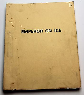 Emperor on Ice * Movie Script Screenplay Unproduced, based on the Novel