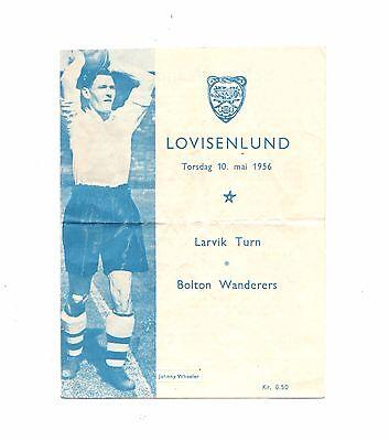 1955 -1956 Rare Friendly Larvik Turn  v Bolton Wanderers