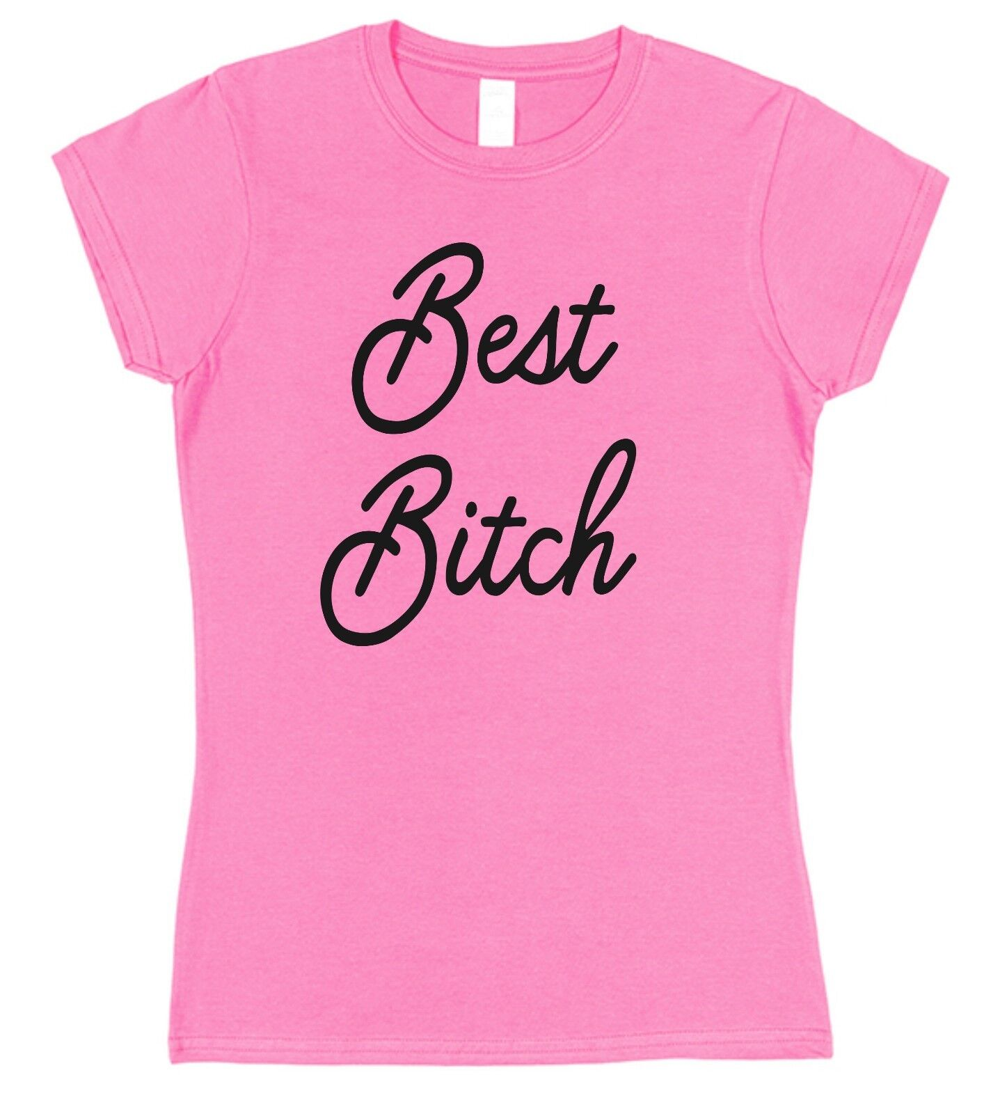 Best Bitch Funny Ladies T-shirt Christmas Gift Present Valentine's Day Friend