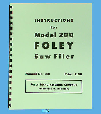 Foley Belsaw Model 200 Saw Filer Operator Parts Manual 1109