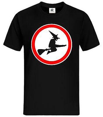 kein weg für Hexen Fun T - Shirt Fun Shirt Lustig Party Hallooween Kostüm Hexe