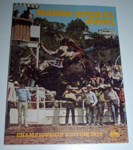 1974 Championship Edition Rodeo Sports News —Rodeo Cowboys Assoc. Publication