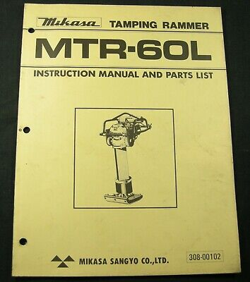 Mikasa Tamping Rammer Mtr60l Parts Instruction Owners Manual Book List Mtr-60l