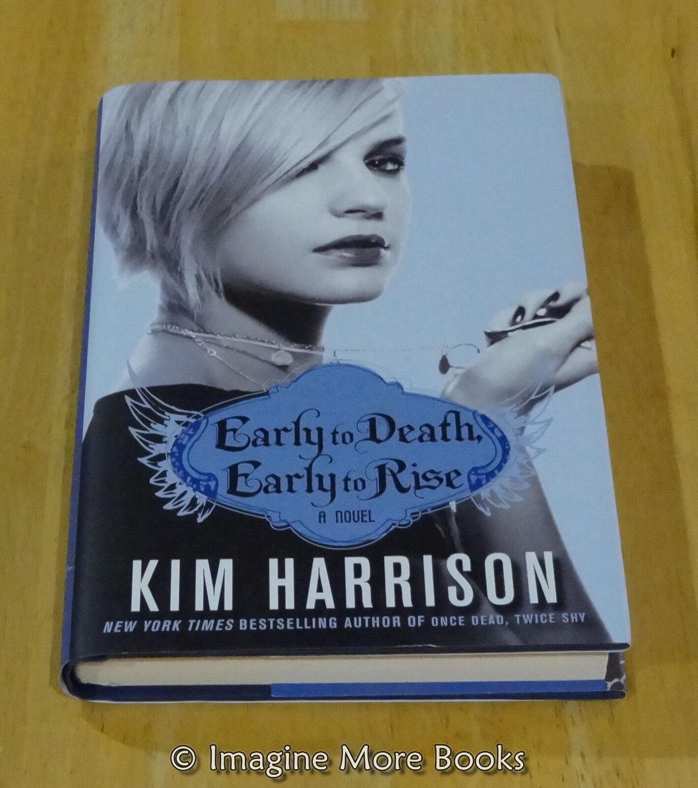 early to death early to rise kim harrison