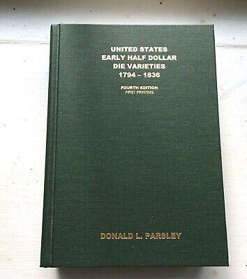 US Early Half Dollar Die Varieties 1794-1836 4th Edition-First Printing Parsley