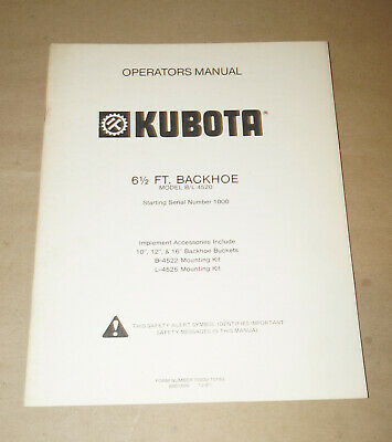 1981 Kubota 6 12ft. Backhoe Bl 4520 Operators Manual Pn 70000-70183