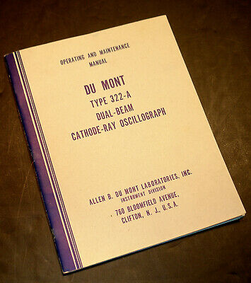 Original Du Mont Dumont Type 322-a Dual-beam Oscillograph Oscilloscope Manual