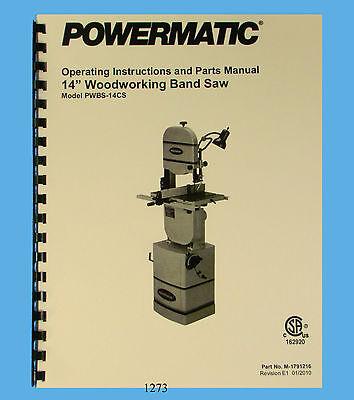 Powermatic 14 Band Saw Model Pwbs-14cs Operating And Parts Manual 1273