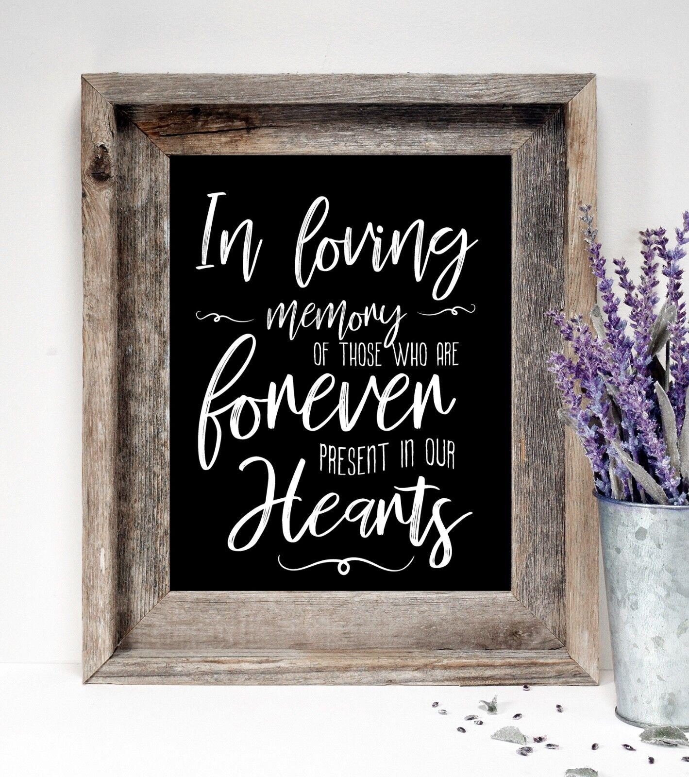 In Loving Memory Wedding /Rustic/Chalkboard Style  sign 8x10