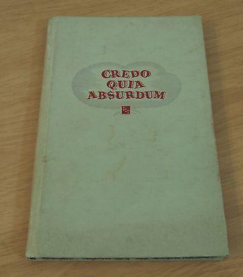 Rare 1949  Credo Quia Absurdum  E Clampus Vitus Fraternity Western Gold Mining