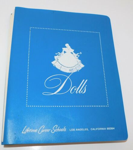 The DOLL HOSPITAL SCHOOL Lifetime Doll Repair Book, Resoration