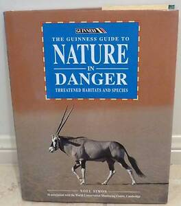 The Guinness Guide to Nature In Danger 1993 First Edition Rowville Knox Area Preview