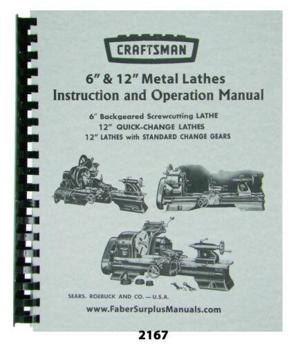 "Sears Craftsman Metal Lathe Operator Manual for All 6"" & 12"" Models #2167"